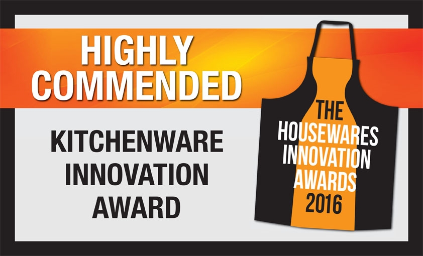 "Housewares Awards 2016 KITCHENWARE INNOVATION ""Highly Commended"""